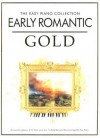 Easy Piano Collection Early Romantic Gold (The Easy Piano Collection) (The Easy Piano Collection) - Jessica Williams