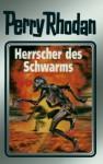 Perry Rhodan, Bd.59, Herrscher Des Schwarms - William Voltz