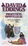 Profetiens oppfyllelse: Del II (Sagaen om Belgarion, #5) - David Eddings, Morten Hansen