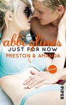 Just for Now - Preston und Amanda: Roman (Sea Breeze 4) - Abbi Glines, Lene Kubis