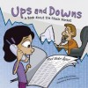 Ups and Downs: A Book About the Stock Market (Money Matters) - Nancy Loewen