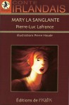 Mary la sanglante - Pierre-Luc Lafrance