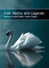 Irish Myths and Legends - Ronan Coghlan
