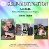 A.D.H.D.: An Innertalk Subliminal Program in Nature - Eldon Taylor
