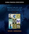 Principles of Economics: Global Financial Crisis Edition (with Global Economic Watch GEC Resource Center Printed Access Card) - John Brian Taylor, Akila Weerapana