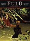 Fulù, tome 2: La danse des dieux - Carlos Trillo, Eduardo Risso
