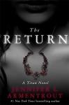 The Return - Jennifer L. Armentrout