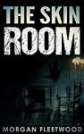 The Skin Room - Morgan Fleetwood