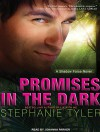 Promises in the Dark: A Shadow Force Novel - Stephanie Tyler, Johanna Parker