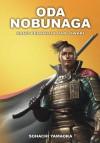 Oda Nobunaga (Buku II) - Sōhachi Yamaoka, Mikihiro Moriyama, Ribeka Ota