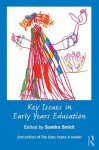 Key Issues in Early Years Education: A Guide for Students and Practitioners - Sandra Smidt