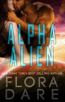 Alpha Alien: A SciFi Alien Romance (Bound to the Alien Book 1) - Flora Dare