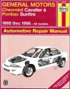 General Motors Chevrolet Cavalier and Pontiac Sunfire Automotive Repair Manual: 1995 thru 1998 All Models (Haynes Automotive Repair Manual Series) - Robert Maddox, Mike Stubblefield, John Harold Haynes