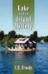 Lake with an Island Mystery - C. Crosby