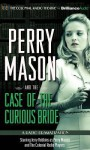 Perry Mason and the Case of the Curious Bride: A Radio Dramatization - Erle Stanley Gardner, M.J. Elliott