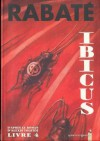 Ibicus, Livre 4 - Pascal Rabaté
