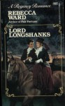 Lord Longshanks - Rebecca Ward