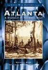 Atlanta:: A Portrait of the Civil War - Michael Rose