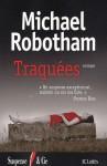 Traquées - Michael Robotham, Sabine Boulongne