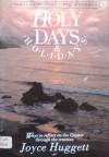 Holy Days and Holidays - Joyce Huggett