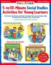 Fun-filled 5-to 10-minute Social Studies Activities For Young Learners - Deborah Diffily, Charlotte Sassman