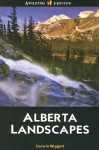 Alberta Landscapes (Amazing Photos) (Amazing Photos) - Darwin Wiggett