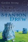 The Sacred Stone Circles of Stanton Drew - Gordon Strong