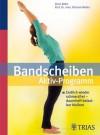 Bandscheiben-Aktiv-Programm: Endlich wieder schmerzfrei - dauerhaft belastbar bleiben (German Edition) - Doris Brötz, Michael Weller