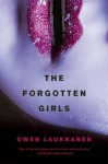 The Forgotten Girls (A Stevens and Windermere Novel) - Owen Laukkanen