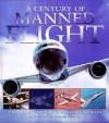 A Century of Manned Flight - Richard Townshend Bickers