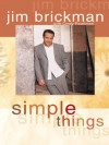 Simple Things (Hay House Lifestyles) - Jim Brickman