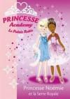 Princesse Noémie Et La Serre Royale - Vivian French, Natacha Godeau