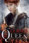 The Cursed Queen - Sarah Fine