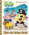 Where the Pirates Arrgh! (SpongeBob SquarePants) - Melissa Wygand, Heather Martinez
