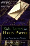 Kids' Letters to Harry Potter From Around The World - Bill Adler, Syrena Done