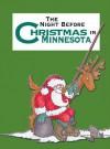 Night Before Christmas in Minnesota, The (Night Before Christmas (Gibbs)) - Sue Carabine, Shauna Mooney Kawasaki