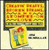 Cheatin' Hearts, Broken Dreams and Stomp - Jim McMullan