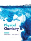 Physical Chemistry Volume 1: Thermodynamics and Kinetics - P.W. Atkins, Julio de Paula