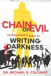 CHAIN OF EVIL - JOURNALSTONE'S GUIDE TO WRITING DARKNESS - Michael R. Collings