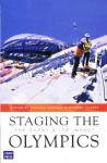 Staging The Olympics: The Event And Its Impact - Richard I. Cashman