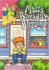 Matt's Birthday Blessing - Brian Davis, Ron Wheeler