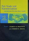 Fair Trade and Harmonization: Legal Analysis - Jagdish N. Bhagwati