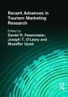 Recent Advances in Tourism Marketing Research - Kaye Sung Chon, Muzaffer Uysal