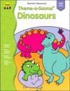 Theme-a-Saurus Dinosaurs - Marsha Elyn Wright