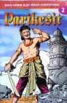 Parikesit Vol. 2 - R.A. Kosasih, A. Anjaya Tatang, Ardi Soma