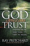 The God You Can Trust - Ray Pritchard