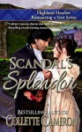 Scandal's Splendor - Collette Cameron