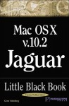 Mac OS X Version 10.2 Jaguar Little Black Book - Gene Steinberg