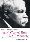 The Day of Their Wedding - William Dean Howells