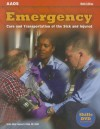 Emergency: Care and Transportation of the Sick and Injured [With DVD] - Benjamin Gulli, Les Chatelain, Chris Stratford